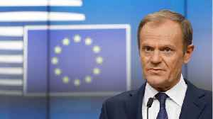 EU's Tusk Proposes Year Long Brexit Delay [Video]