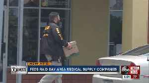 Nationwide Bust: Feds raid medical supply companies [Video]