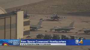 New U.S. Space Command Could Come To Colorado [Video]