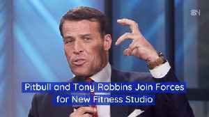 Pitbull And Tony Robbins Are Opening A New Boxing Fitness Club [Video]