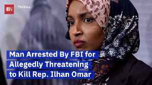 A Threat Against Congresswoman llhan Omar Leads To An Arrest [Video]