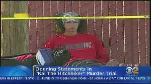 Murder Trial Begins For 'Kai The Hitchhiker' [Video]