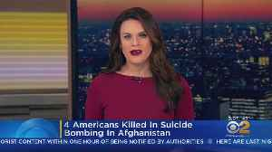 4 Americans Killed In Suicide Bombing In Afghanistan