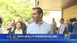 Swalwell Officially Announces 2020 Presidential Run [Video]