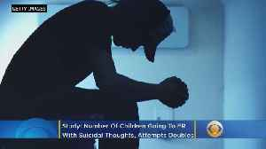 Number Of Children Going To ER With Suicidal Thoughts, Attempts Doubles, Study Finds [Video]