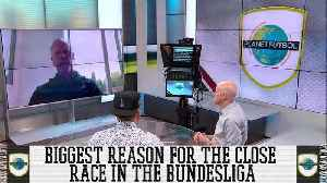 What's The Reason Behind The Tight Race For The Bundesliga? [Video]