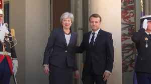 Theresa May visits Paris for Brexit talks with Emmanuel Macron [Video]