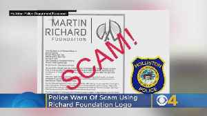 Police Warn Of Scam Using Martin Richard Foundation Logo [Video]