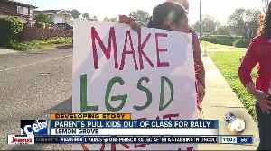 Lemon Grove parents pull kids out of class for rally [Video]
