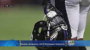 Ravens Announce 2019 Preseason Schedule [Video]