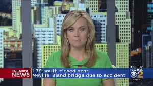 I-79 South Closed Near Neville Island Bridge Due To Accident [Video]