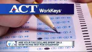 'This test is worthless': Lawmakers, kids who take WorkKeys test say it is so simple it's insulting [Video]