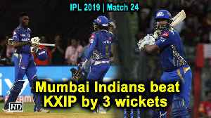 IPL 2019 | Match 24 | Pollard heroics help Mumbai beat Punjab in thriller [Video]