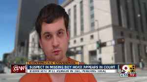 Suspect who pretended to be missing boy appears in court [Video]