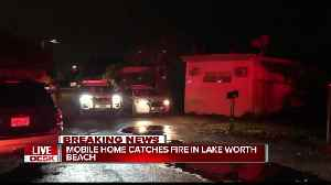 Mobile home catches fire in Lake Worth Beach [Video]