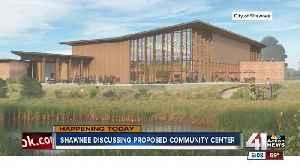Shawnee considering tax increase for new community center [Video]