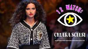 From D&G to Chanel: Is Chiara Scelsi the face of 2019? [Video]