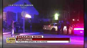 Car plows into Eastpointe home overnight Wednesday [Video]