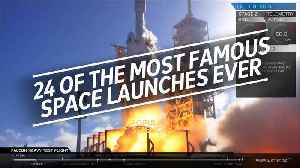 24 of the most famous rocket launches ever [Video]