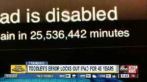 News video: 3-year-old locks dad's iPad until 2067 after repeatedly entering wrong password