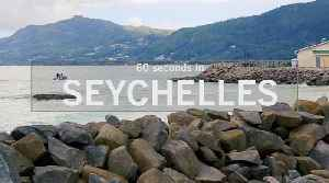 60 Seconds in the Seychelles [Video]