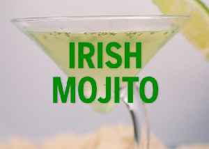 Irish Mojito Drink Recipe [Video]