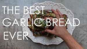This is the Best Garlic Bread Ever [Video]