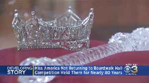 Miss America Pageant Will Not Return To Boardwalk Hall [Video]