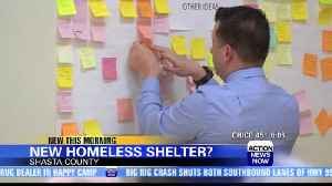 Proposed homeless shelter for Shasta County [Video]