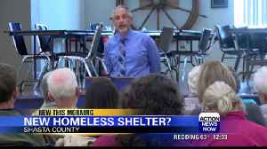New homeless shelter proposed in Shasta County [Video]
