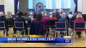 Shasta County is looking into opening a new homeless shelter [Video]