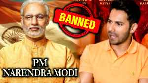 Varun Dhawan REACTS On Pm Narendra Modi Biopic BAN By Election Commission 2019 [Video]