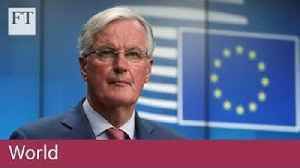 Barnier hardens stance on Brexit delay [Video]