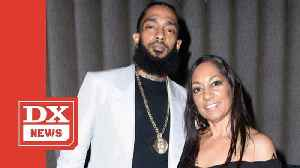 Nipsey Hussle's Mother Shares Message Of Hope Following Son's Death [Video]