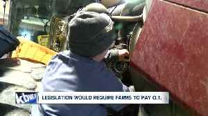 Farmers frustrated over proposed labor bill [Video]