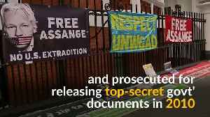 Julian Assange arrested inside Ecuadorean embassy in London [Video]