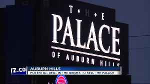 Potential deal in the works to sell The Palace [Video]
