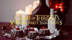 GoT Party Jello Shots: The 'Wine all Day' Tyrion [Video]