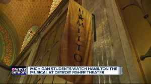 Metro Detroit students experience hit play 'Hamilton' thanks to grants, show's education program [Video]