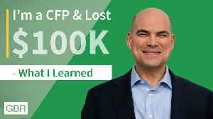 How One Man Went From Losing $100K to Becoming a Certified Financial Planner [Video]