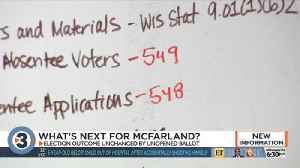 McFarland has 'closure': Incumbent wins race after unopened ballot gives him two-vote lead [Video]