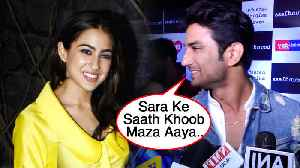 Sushant Singh Rajput ENJOYED Working With Sara Ali Khan [Video]