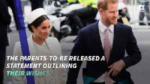 Prince Harry and Meghan Markle Announce 'Private' Birth Plan [Video]