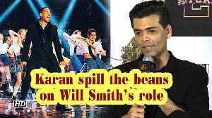 Karan spill the beans on Will Smith's role   Student Of The Year 2 [Video]