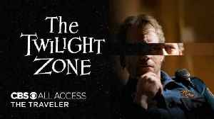 The Twilight Zone: A Traveler - Official Trailer [Video]