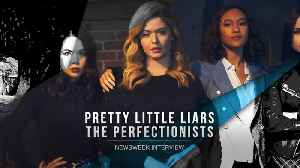 Pretty Little Liars: The Perfectionists' Janel Parrish, Sydney Park On 'Dark Side' Of Spin-Off [Video]