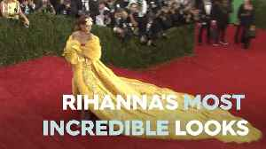 Rihanna's Most Incredible Looks [Video]