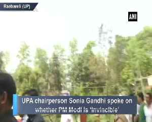 News video: Sonia Gandhi on being asked if PM Modi is invincible