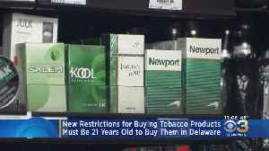 Delaware House Approves Bill To Raise Age To Buy Tobacco Products To 21 [Video]