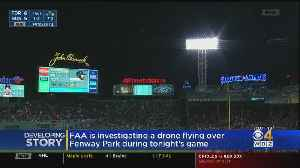 FAA Investigating Drone Flying Over Fenway During Red Sox Game [Video]